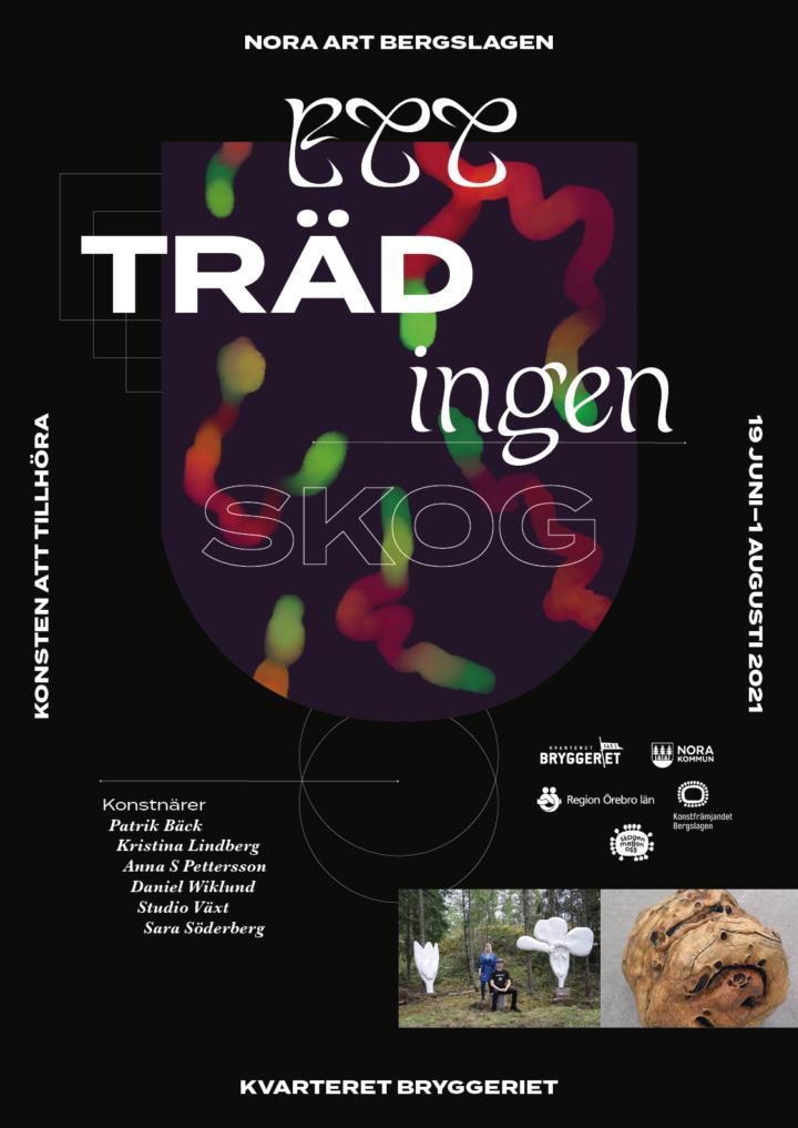Ett träd ingen skog – Utställning i Bryggeriet